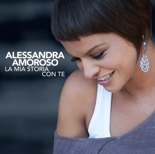 Alessandra Amoroso La mia Storia con te cd cover
