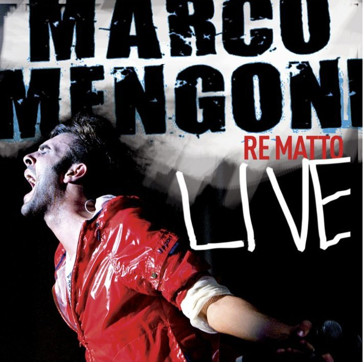 Marco Mengoni Re Matto Live copertina cd