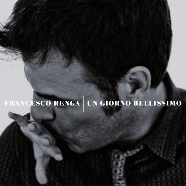 Francesco Renga Un giorno bellissimo cd over