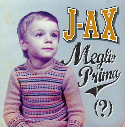 j-ax Meglio prima copertina album
