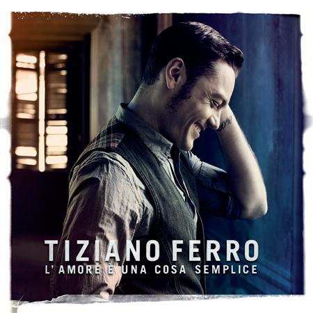 tiziano ferro l'amore è una cosa semplice cd cover 2011