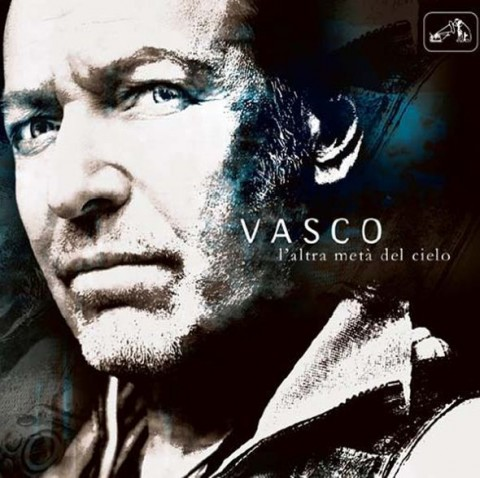 Vasco Rossi - L'altra metà del cielo copertina disco