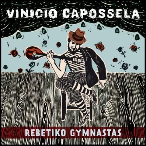 Rebetiko Gymnastas - Vinicio Capossela - copertina album 2012