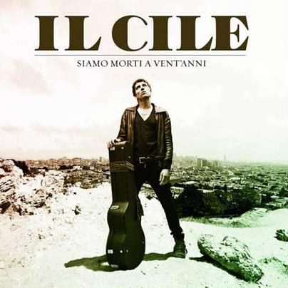Siamo morti a vent'anni - Il Cile - copertina album artwork