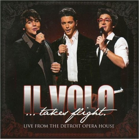 Il Volo Takes flight. Detroit Opera House cd cover artwork