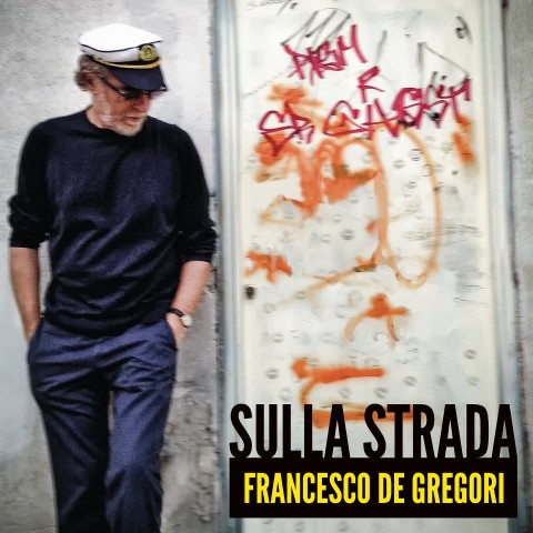 Francesco De Gregori Sulla Strada album cover artwork