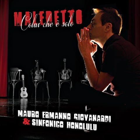 Maledetto colui che è solo album cover  Mauro Ermanno Giovanardi Sinfonico Honolulu