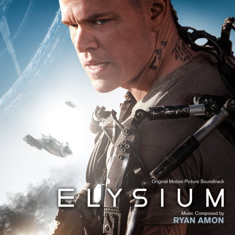 Elysium Original Motion Picture Soundtrack - Ryan Amon