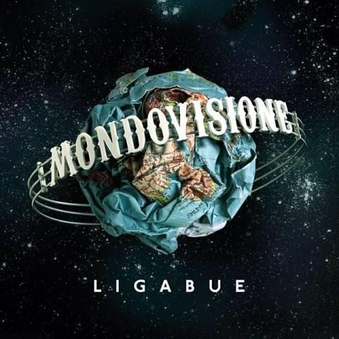 Mondovisione - Decimo album di Luciano Ligabue copertina disco