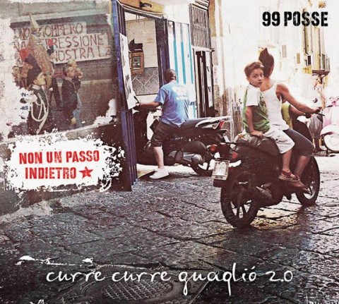 99 posse curre curre guaglio 2.0 album cover 2014