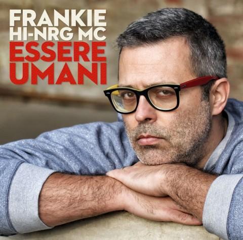 Frankie hi-nrg mc_Essere_Umani-copertina album