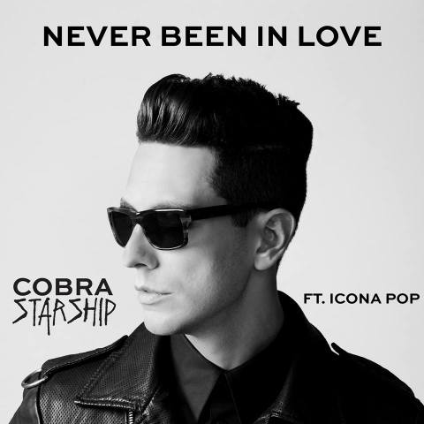 Never Been in Love Cobra Starship Never Been in Love – Cobra