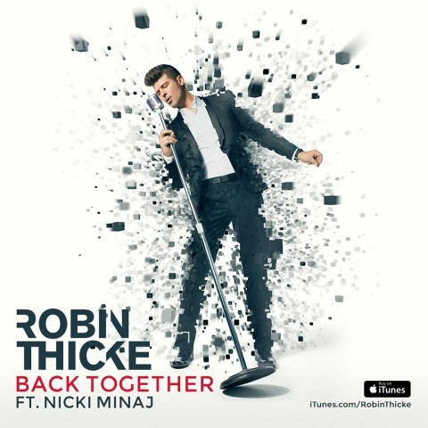 Back Together Robin Thicke