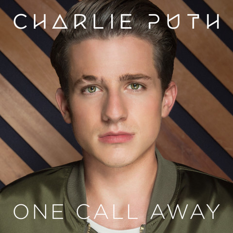 Charlie Puth one call away