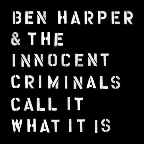 Ben Harper Call It What It Is album cover