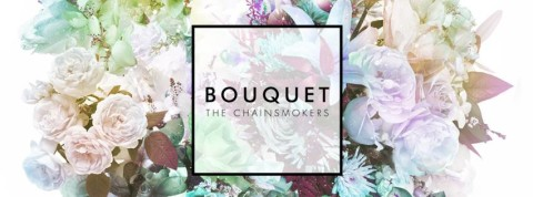 The Chainsmokers Bouquet