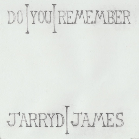 Do_You_Remember_by_Jarryd_James
