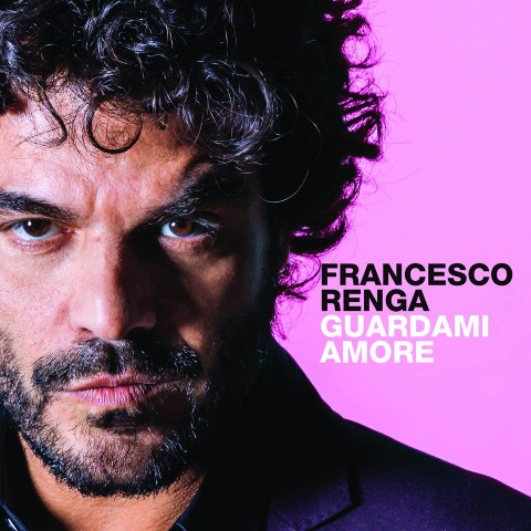 Francesco Renga Guardami Amore