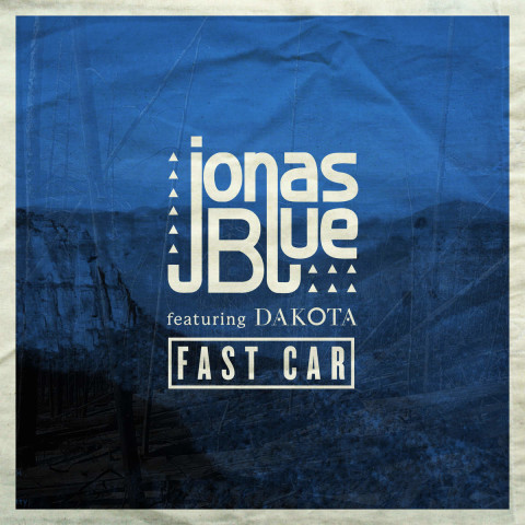 Jonas Blue fast car dakota