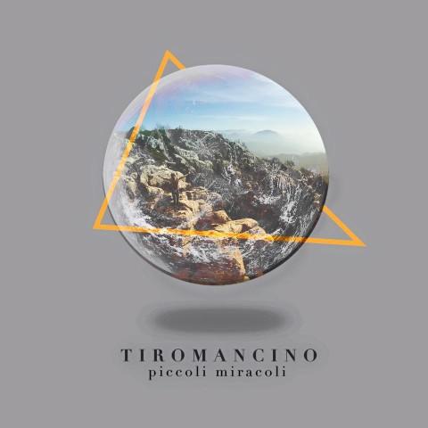 Tiromancino Piccoli Miracoli
