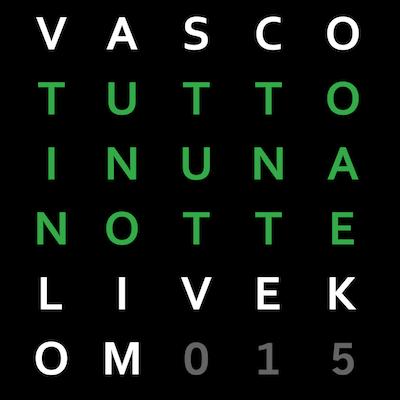 Vasco Tutto In Una Notte Live Kom 015