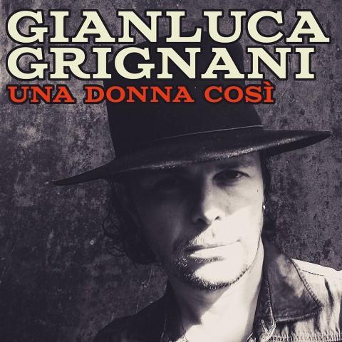 Gianluca Grignani Una donna cosi 2016