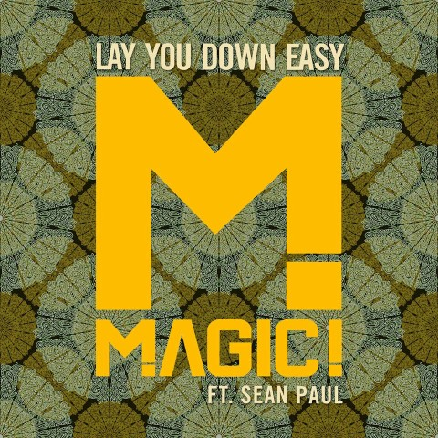 Magic Lay You Down Easy