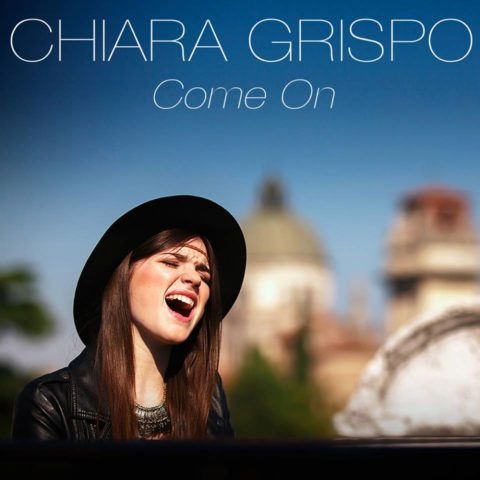 Chiara Grispo Come on