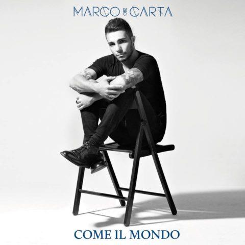Marco Carta Come il mondo copertina disco 2016
