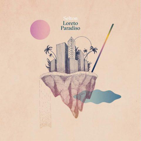 Selton Loreto Paradiso album cover