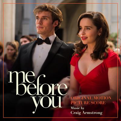 Io prima di te Me Before You Original Motion Picture Score