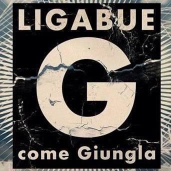 Ligabue G come Giungla