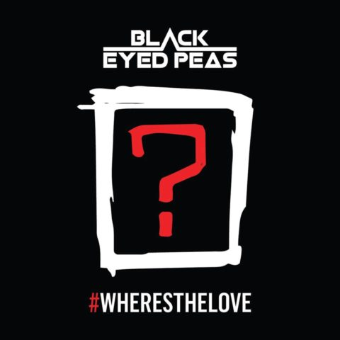 Where Is the Love 2016 - Black Eyed Peas