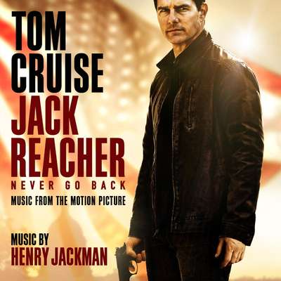 jack-reacher-never-go-back-music-from-the-motion-picture