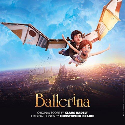Ballerina u2013 la colonna sonora del film danimazione u2013 m&b music blog