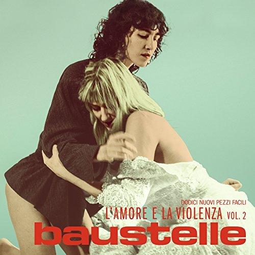 Baustelle L-amore e la violenza vol 2 album cover