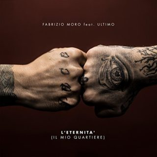 L'eternità - Fabrizio Moro feat. Ultimo