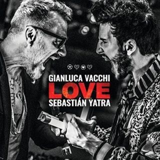 Gianluca Vacchi e Sebastián Yatra Love