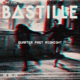 Bastille Quarter Past Midnight