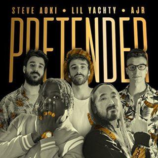 Pretender - Steve Aoki Feat. Lil Yachty & AJR