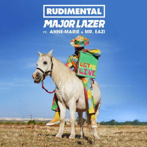 Let Me Live - Rudimental & Major Lazer