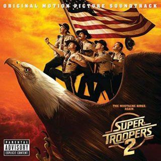 Super Troopers 2 colonna sonora film 2018