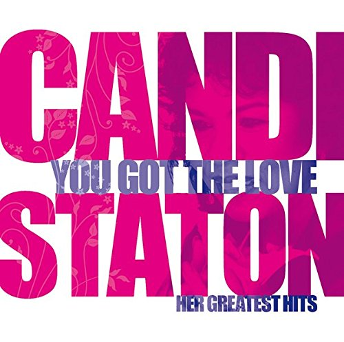You Got the Love - Candi Staton