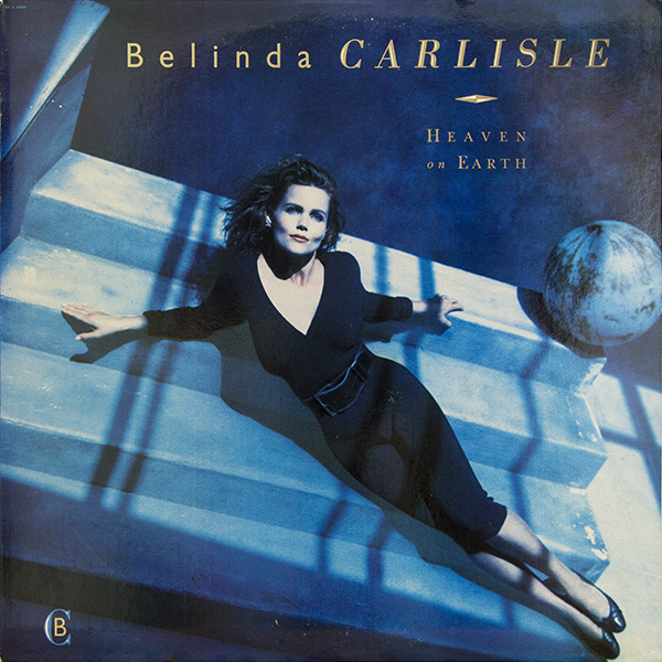 Belinda Carlisle – Heaven Is a Place on Earth