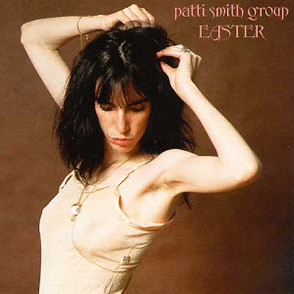 Easter Patti Smith Group Album cover