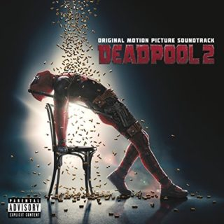 Deadpool 2 (Original Motion Picture Soundtrack) Various Artists