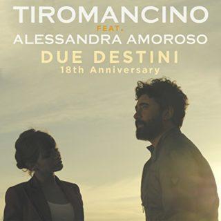 Tiromancino Alessandra Amoroso Due Destini