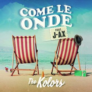 Come le onde The Kolors J-Ax