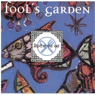 Fools Garden Dish Of The Day Album cover
