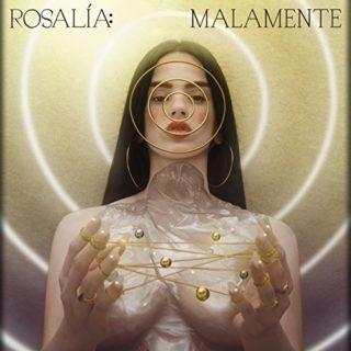 Malamente - Rosalía - Con Testo e Traduzione